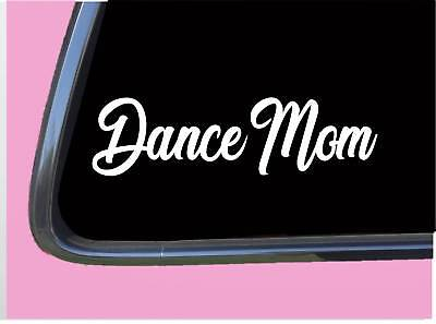 """Dance Mom TP143 vinyl 8"""" Decal Sticker dancer dancing class for sale  Shipping to India"""