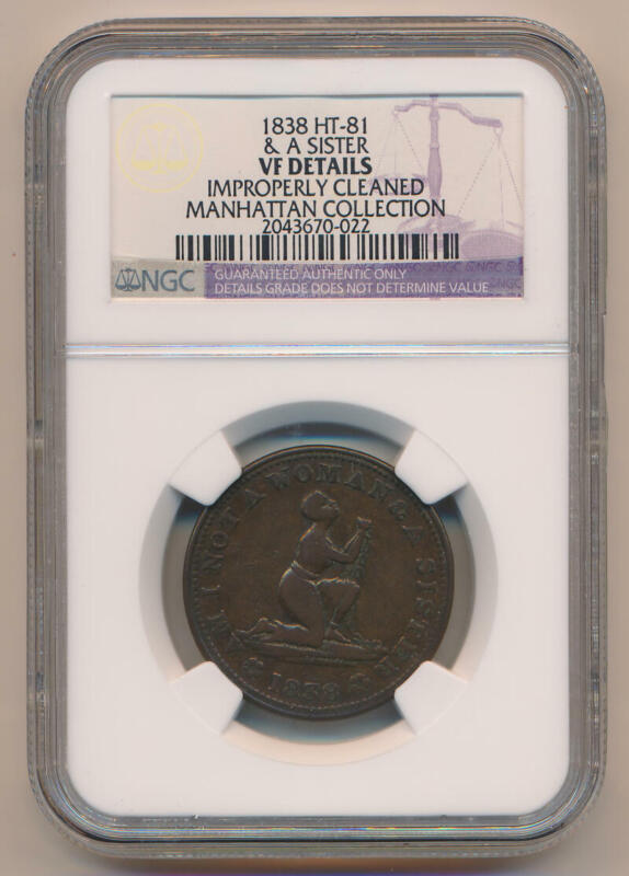 1838 HT-81 Hard Times Token. & A Sister. NGC VF Details
