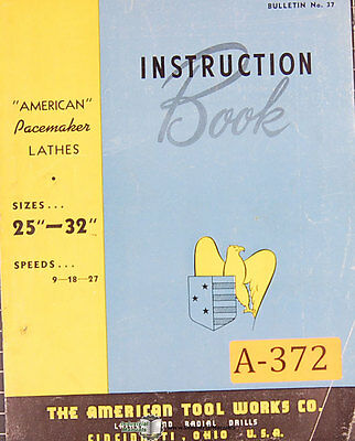 American Tool 25 - 32 Lathe Instructions Manual