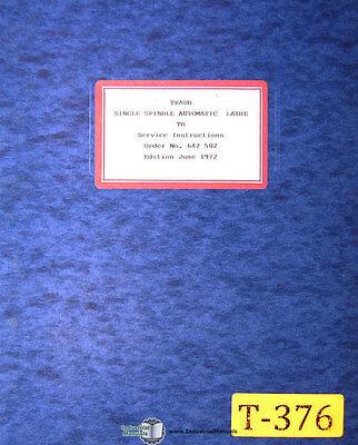 Traub Tb Series Automatic Lathe Service Instructions Manual 1972