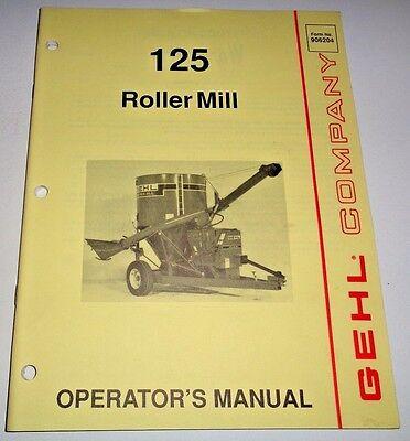 Gehl 125 Roller Mill Grinder Mixer Operators Manual 1191 Original 906204