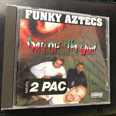 Pac-cd (Funky Aztecs Day of the dead (feat. 2 Pac) [CD])
