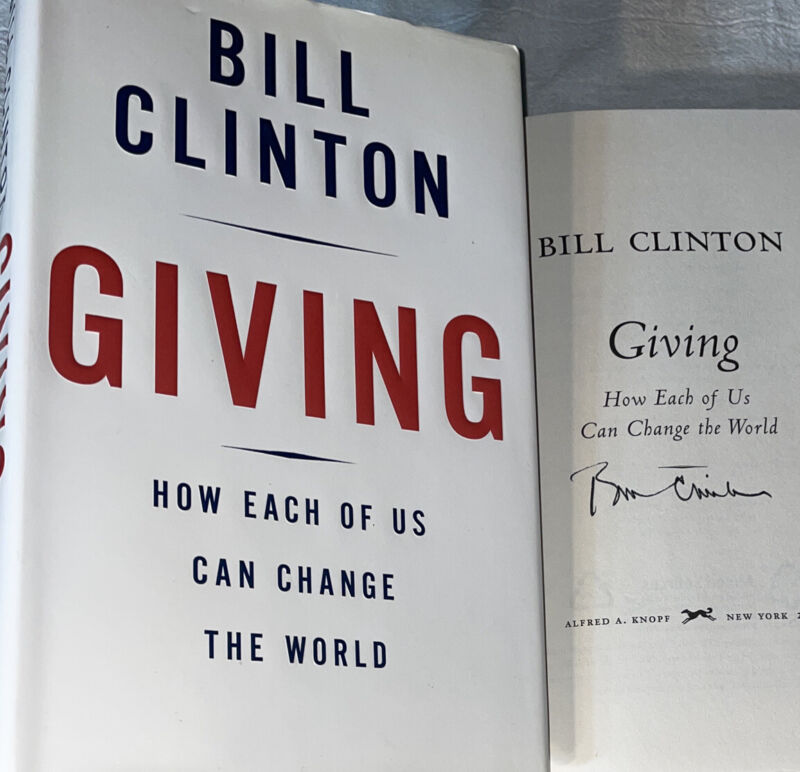 SIGNED PRESIDENT BILL CLINTON GIVING BOOK 1ST ED. HC DJ AUTOGRAPHED HILLARY USA