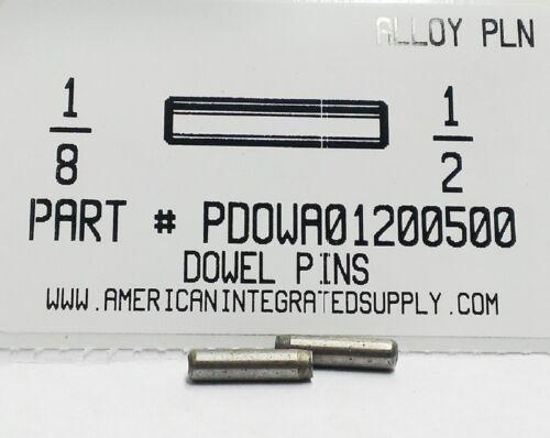 1/8X1/2 DOWEL PIN ALLOY STEEL PLAIN (20)