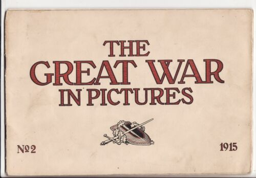 "1915 WWI "" THE GREAT WAR IN PICTURES"" NO. 2 BOOKET PUBLISHED IN BERLIN 48 PAGES"