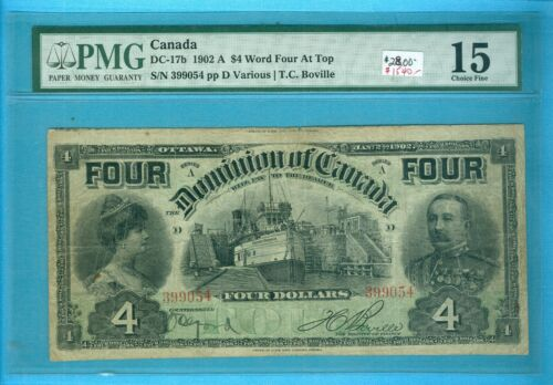 Canada-Note: $4 Dollar 1902, DC-17b, very Strong PMG Fine-15;Est:$2800