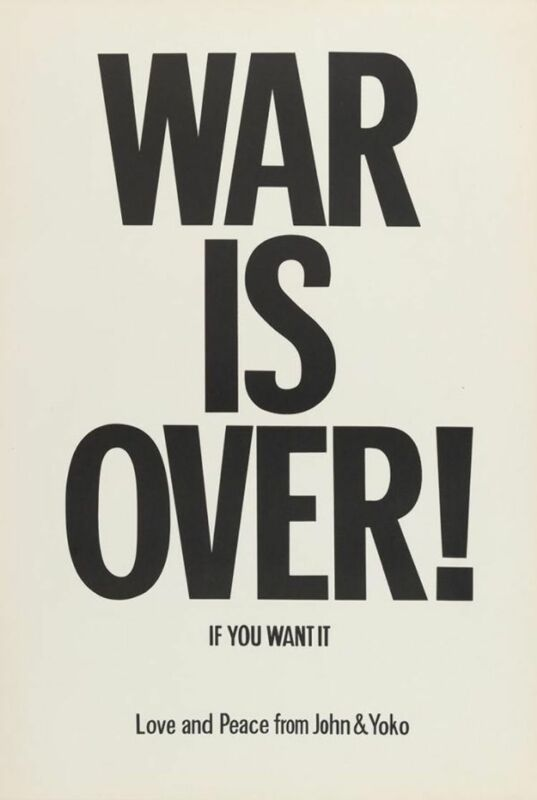"JOHN LENNON & YOKO ONO ""WAR IS OVER"" ORIGINAL PROTEST POSTER"