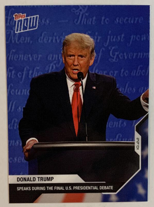 2020 Topps Now Election Card #9, Donald Trump—Final Presidential Debate