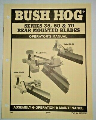 Bush Hog 35 50 70 Series 35-06 70-06 50-06 Rear Mounted Blade Operators Manual