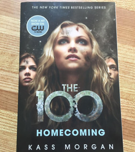 THE 100 - HOMECOMING by Kass Morgan