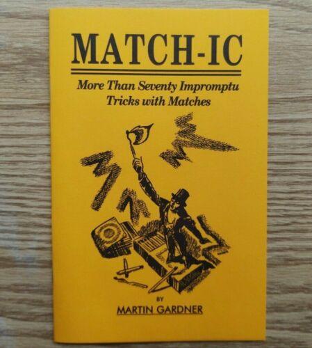 MATCH-IC by Martin Gardner (70+ impromptu tricks with matches)