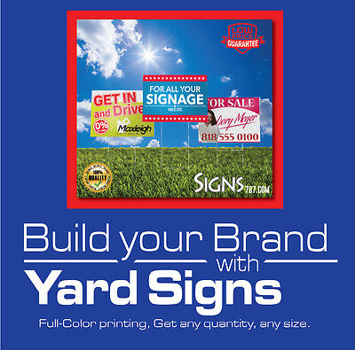 - 18 x 24 -5 Yard Sign Custom Double Sided Print FULL COLOR / Metal Stakes