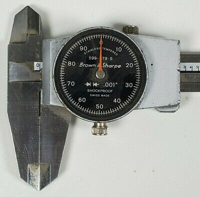 Machinist Tools Dial Calipers Brown Sharpe 599-579-5 No Crystal 6
