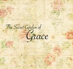The Secret Garden of Grace