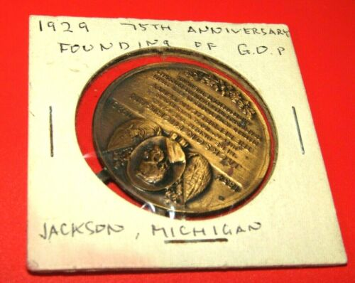 VINT. 1929 75TH ANNIVERSARY MEDAL TOKEN OF THE FOUNDING OF THE G.O.P.-JACKSON,MI