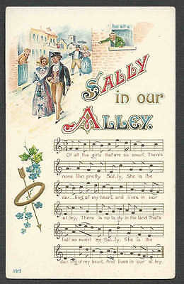 Ca 1910 PPC* VINTAGE PATRIOTIC SONG SALLY IN OUR ALLEY EMBOSSED MINT