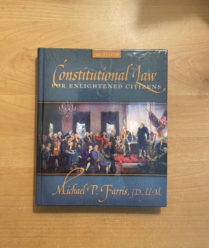 Constitutional Law For Enlightened Citizens (2nd Edition) Hslda