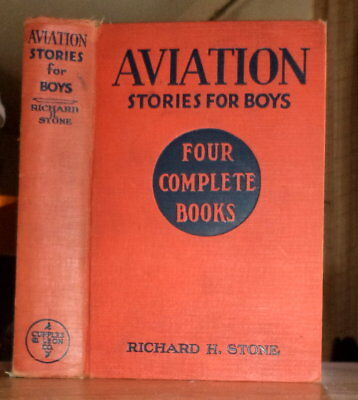 1936 Vintage Hardcover*AVIATION STORIES FOR BOYS by Richard Stone