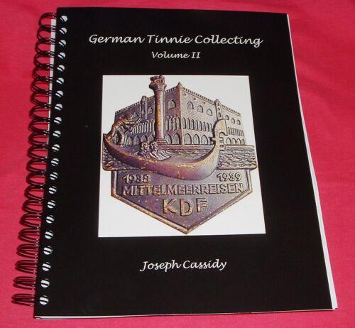 German Tinnie Collecting Volume II - Wire Bound Edition