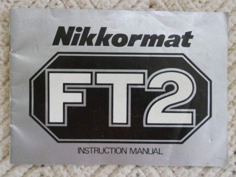 Nikkormat FT2 Instruction Manual