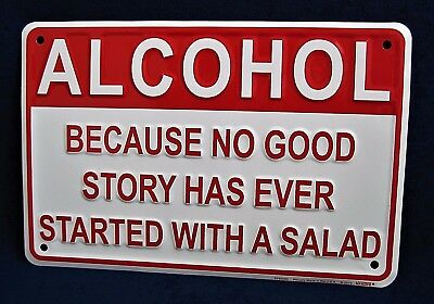 ALCOHOL Better Than Salad *US MADE* Embossed Metal Tin Sign -Man Cave Garage Bar