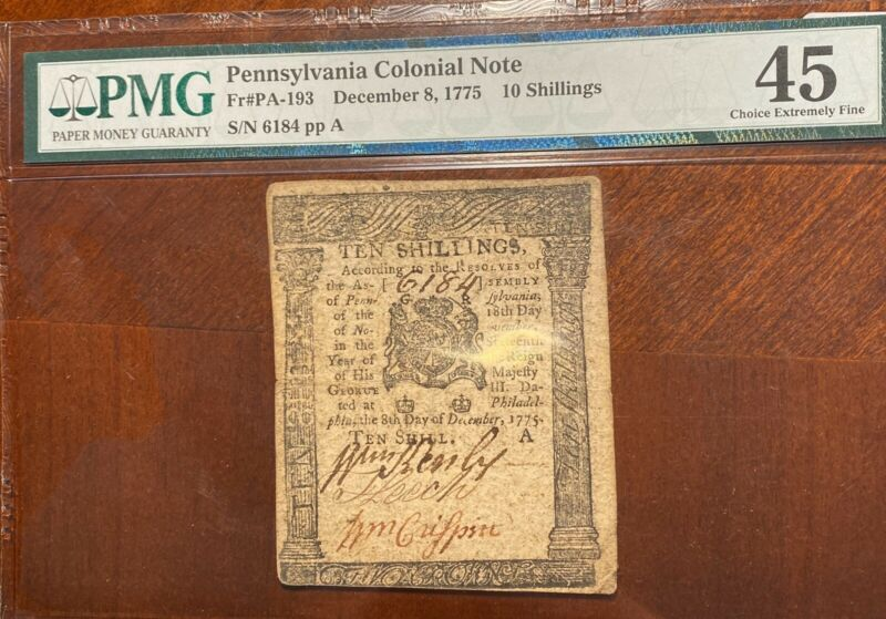1775 Pennsylvania Colonial Note Fr#PA-193 December, 8 10 Shillings PMG Choice XF