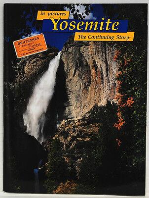In Pictures The Continuing Story Yosemite Englisch/Deutsch
