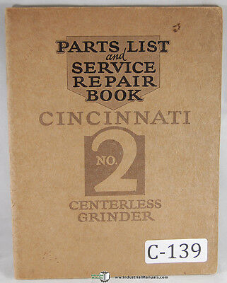 Cincinnati No. 2 Centerless Grinder Service And Parts Manual 1929
