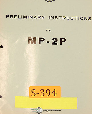 Sip Mp-2p Jig Boring Mill Preliminary Instructions Manual
