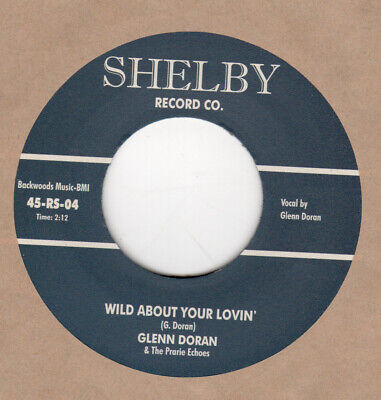 ROCKABILLY: GLENN DORAN -Wild About Your Lovin'/When I'm A Dollar Down SHELBY