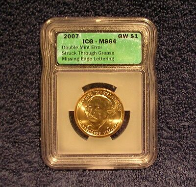 2007 WASHINGTON  DOUBLE MINT ERROR  /  EDGE -  MINT STATE 64  ICG  - PRESIDENTIAL DOLLAR