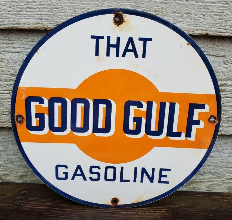 OLD VINTAGE THAT GOOD GULF GASOLINE PORCELAIN ENAMEL GAS PUMP SIGN