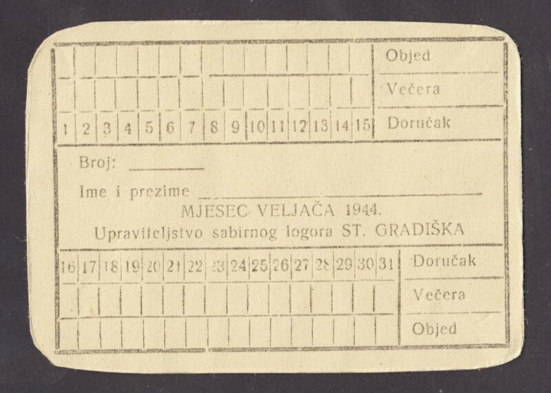 CROATIA  NDH Concentration Camp JASENOVAC subcamp STARA GRADISKA  meal card 1944