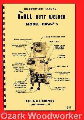 Doall Butt Welder Dbw 5 Operator Parts Owners Manual 1237