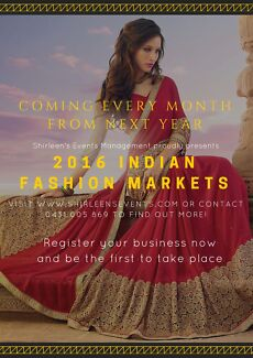 Indian Fashion Markets - Every Month in 2016 Sydney Region Preview