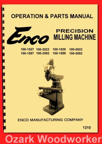 "Enco,JET,Asian 9""x42"" 9""x49"" Vertical Milling Machine Operator Parts Manual 1210"