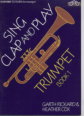 SING CLAP AND PLAY TRUMPT BOOK 1 Carth richards & Heather Cox