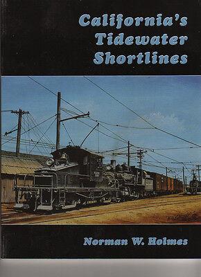 California Shortline Railroads Tidewater Southern  Holmes