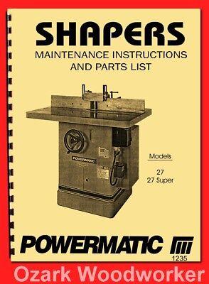 Powermatic 27 27 Super Wood Shaper Instructions Part Owners Manual 1235