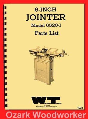 Walker Turner 6 Inch Jointer 6520-1 Parts Manual 1221
