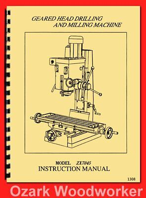 Enco Jet Grizzly Zx7045 Geared Head Drill Milling Machine Owner Manual 1308