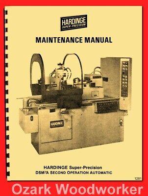 Hardinge Dsm-a Automatic Turret Metal Lathe Maintenance Manual 1281