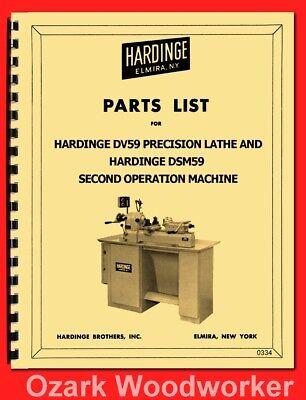 Hardinge Dv59 Dsm59 Lathe Part Manual Dv-59 Dsm-59 0334