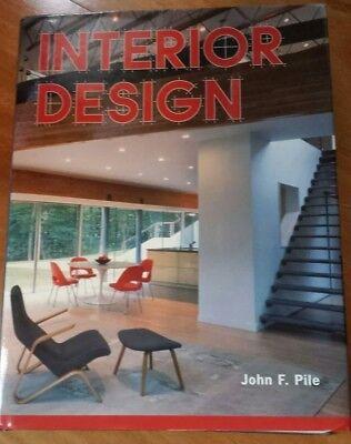 Interior Design by John F. Pile (2007, Hardcover)