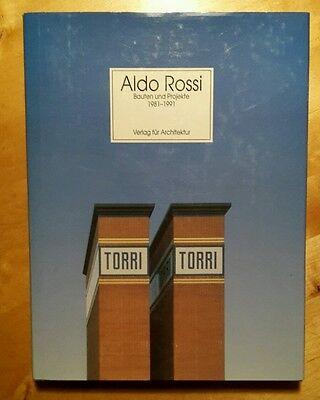 Aldo Rossi Bauten und Projekte 1981 - 1991  Verlag für Architektur