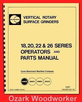 Blanchard 18 20 22 26 Series Surface Grinder Operator Parts Manual 1287