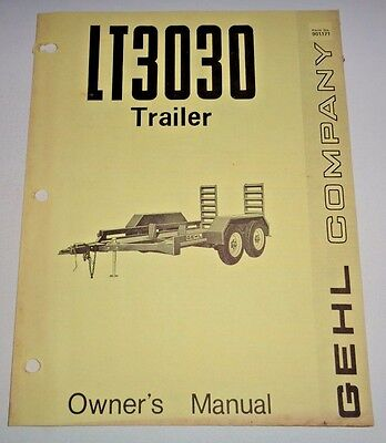 Gehl Lt3030 Trailer For Skid Steer Loaders Operators Owners Manual Original