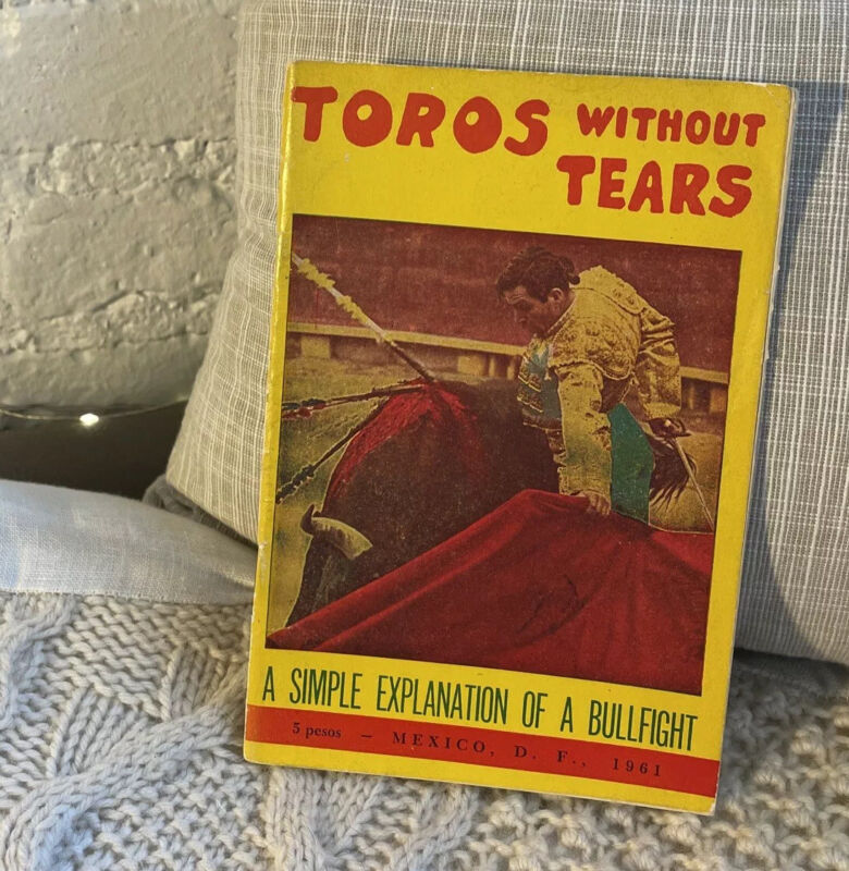 Vintage Toros Without Tears Simple Explanation of a Bullfight 1961 Mexico Book