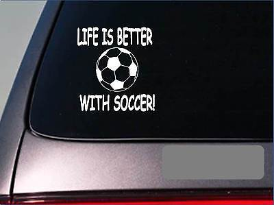 Life is better with Soccer *F407* sticker decal goalie shoes