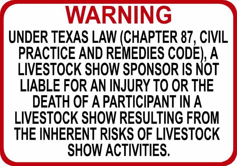 TEXAS Livestock Show Sponsor Liability Sign - Chapter 87 civil practice code